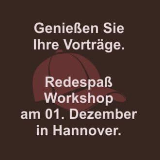 Redespaß-Workshop Hannover