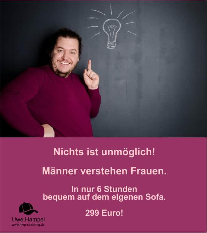 Männer verstehen Frauen in 6 Stunden - Coaching mit Uwe Hampel