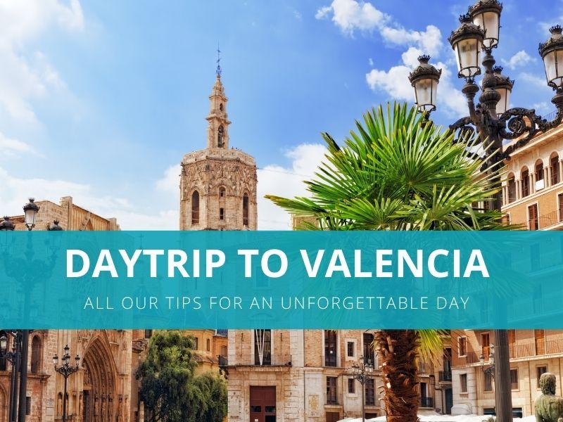 Day trip to Valencia