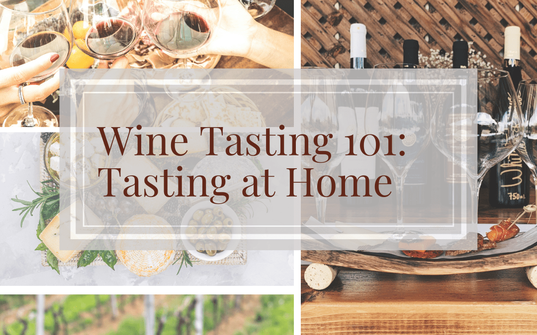 Tips and Tricks for Hosting the Perfect Wine Tasting at Home
