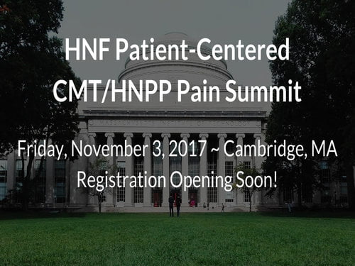 Patient-Centered Summit for CMT/HNPP: Cambridge, MA November 3, 2017
