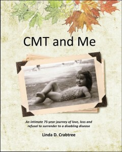 CMT and Me