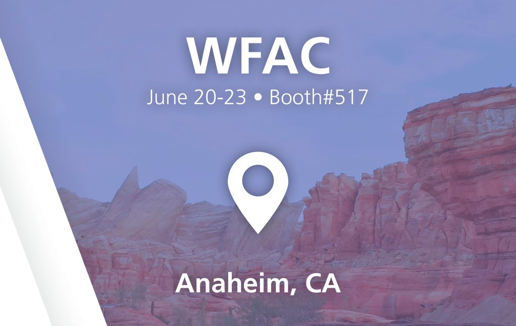 WFAC show - booth#517 in Anaheim, CA