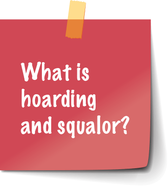 What is hoarding and squalor?