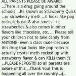 Picture about Warning, All Parents Be Aware of Strawberry Quick