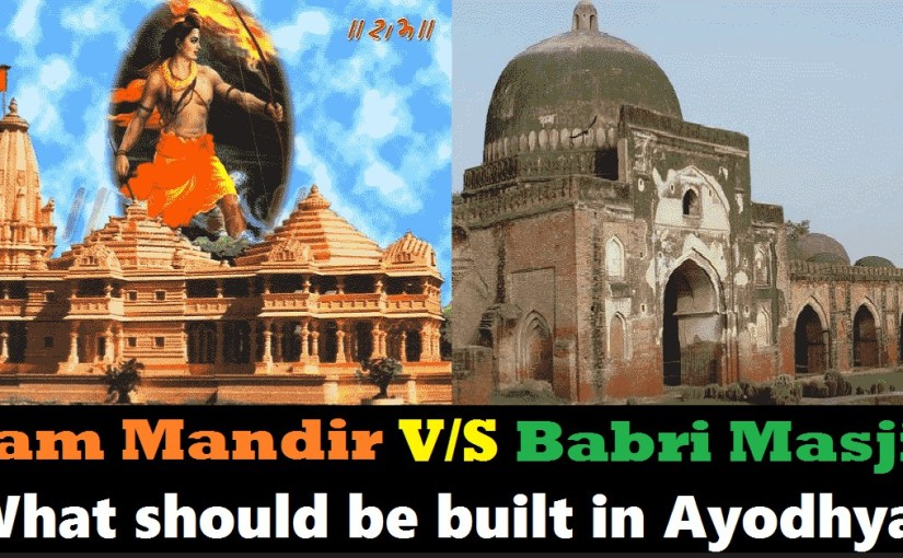 Vote for Ram Mandir or Babri Masjid to be Built in Ayodhya: Poll – Facts