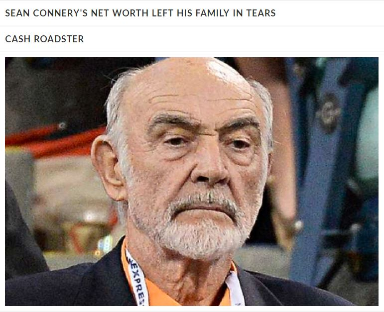 Image about Sean Connery's Net Worth Left His Family in Tears