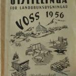 Bokbilde av Vestlands-utstillinga for landbruksbygningar Voss 1956