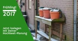 Hochbeet Ratgeber | Hochbeet Planung | Saatgut | Gartensaison