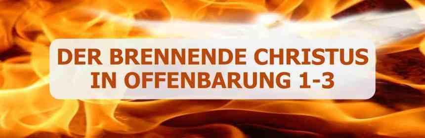 Brennender Christus in Offenbarung