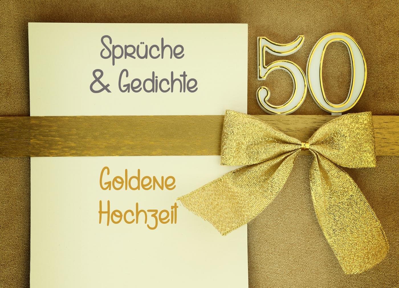 Spruche Goldene Hochzeit Spruche Zur Goldenen Hochzeit Spruche