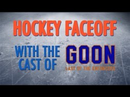 Hockey Faceoff With The Cast Of Goon 2