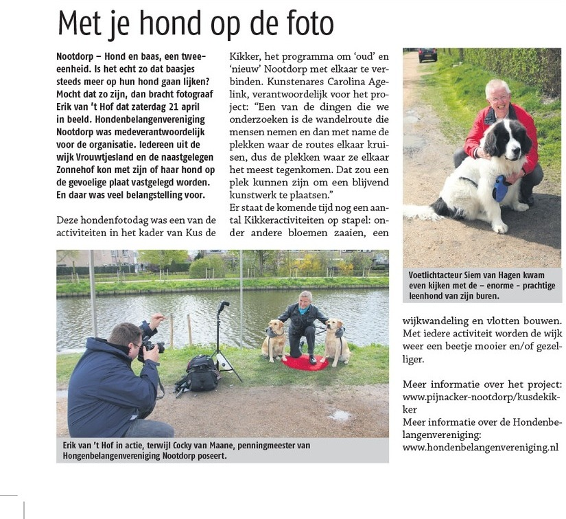En als je dan zelf gefotografeerd wordt door de krant, tijdens het fotograferen, ben je daar als fotograaf ook weer trots op