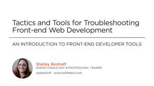 Tactics and Tools for Troubleshooting Front-end Web Development