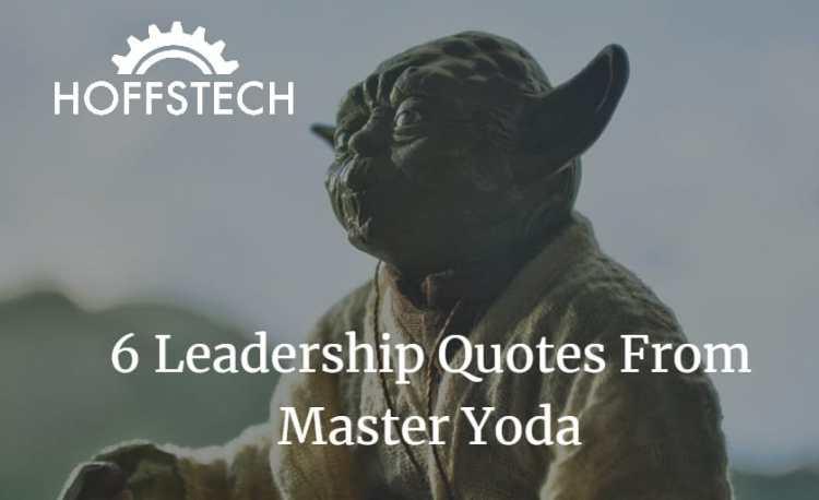 yoda leadership quotes