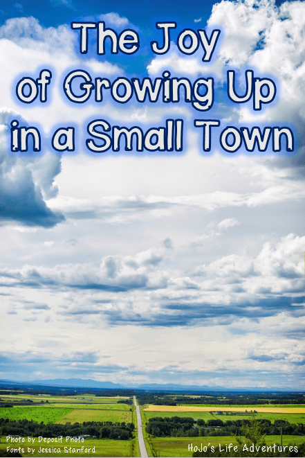 The Joy of Growing Up in a Small Town