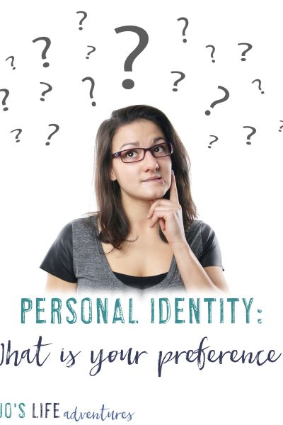 Personal Identity – What's Your Preference?