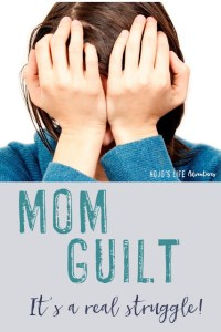 mom-guilt-is-real-tall