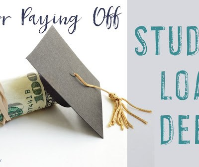 How I Paid Off Over $30,000 in Student Loan Debt & My Tips for Paying It Off