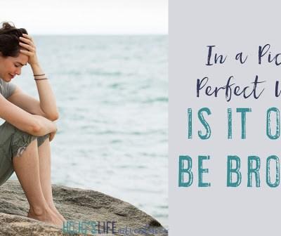 Is It OK to Be Broken?