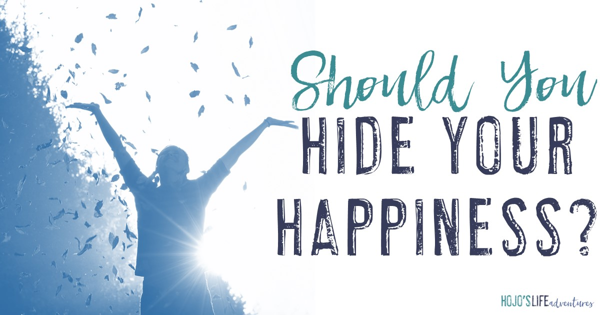 "Emotions are tricky. Sometimes we feel such joy that we want to shout it from the rooftops. Yet those around us may not be a position to want to hear it. That begs the question, ""Should you hide your happiness when those around you are unhappy?"" See one reader's take here!"