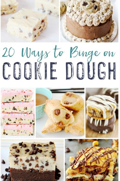 20 Ways to Binge on Cookie Dough