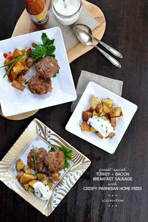 Fennel-Spiced Turkey + Bacon Breakfast Sausage with Crispy Parmesan Home Fries from The Pig and Quill