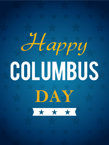 Happy Columbus Day Card Birthday Amp Greeting Cards By Davia