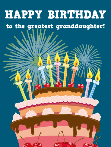 To The Greatest Granddaughter Happy Birthday Card Birthday Amp Greeting Cards By Davia