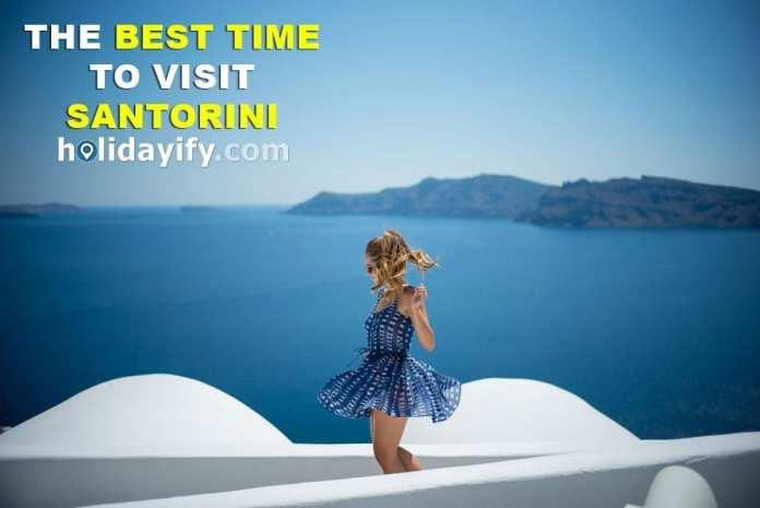 When to visit Santorini