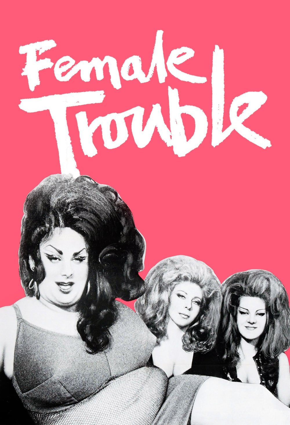 """Poster for the movie """"Female Trouble"""""""
