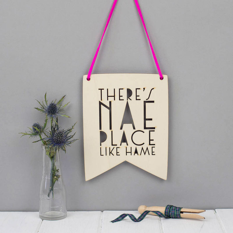 Scottish Gifts - There's Nae Place Like Hame wooden art