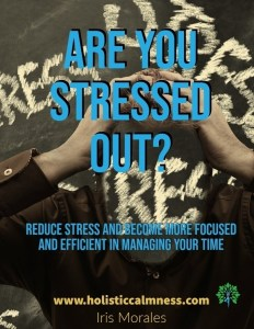 Are you stressed out? Reduce Stress and become more focused and efficient in managing your time.