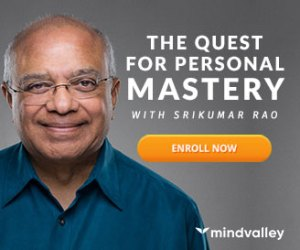 The Quest for Personal Mastery by Srikumar Rao
