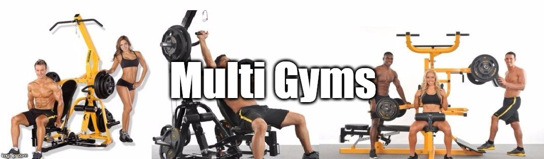 Multi Gym and Homes Gyms