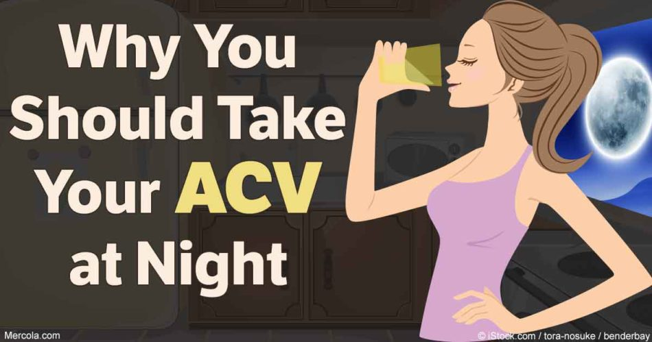 why take acv at night fb e1483360455385 Why you should take your apple cider vinegar at night