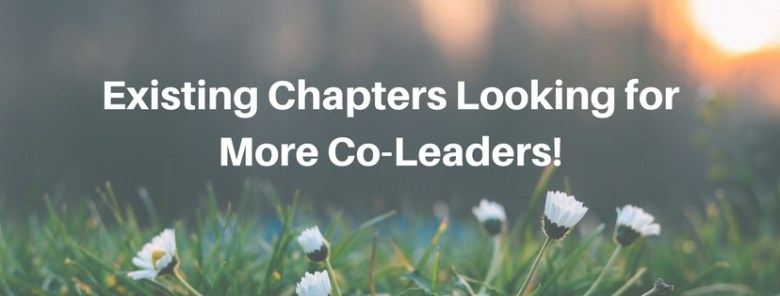 Existing Chapters Looking for Co-Leaders