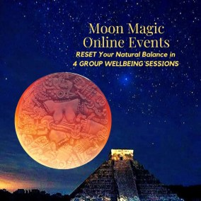 Moon Magic Online Events April-May 2020 | Zoom Live Intensive Workshops | Holistic Wellbeing Group Coaching Programme