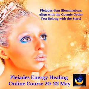 Learn Pleiades Energy Healing Online | Zoom Live Initiations and Training 20-21-22 May 2021