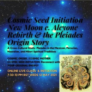 Cosmic Seed Initiation Pleiades Origin Story New Moon conjunct Alcyone Online Live Class
