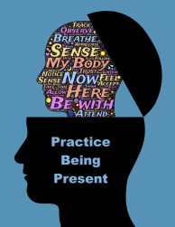 practise being present