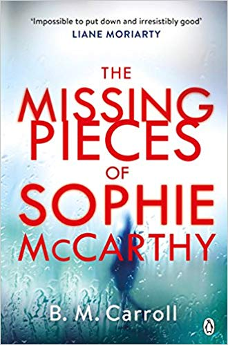 Book Review of The Missing Pieces of Sophie McCarthy by B. M. Carroll