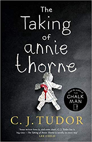 The Taking of Annie Thorne by C. J. Tudor | Book Review by Hollie in Wanderlust