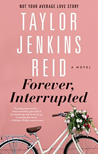 Forever Interrupted by Taylor Jenkins Reid Review