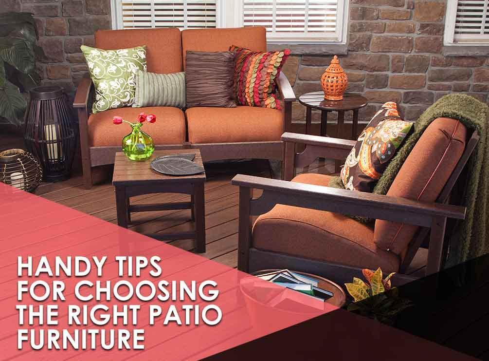 Handy Tips For Choosing The Right Patio Furniture
