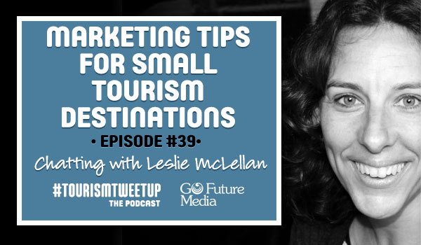 Marketing tips for small tourism destinations