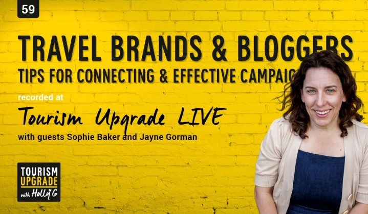 Working with Travel brands, bloggers and influencers