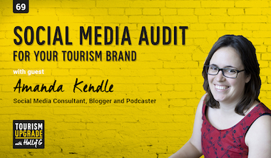 Conducting a social media audit for your tourism business – Episode 69