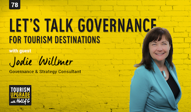 Lets talk governance for tourism – episode 78
