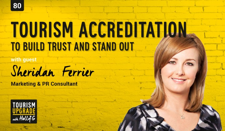 Tourism accreditation to build trust, stand out and drive bookings